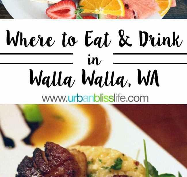 Where to Eat in Walla Walla, WA, on UrbanBlissLife.com