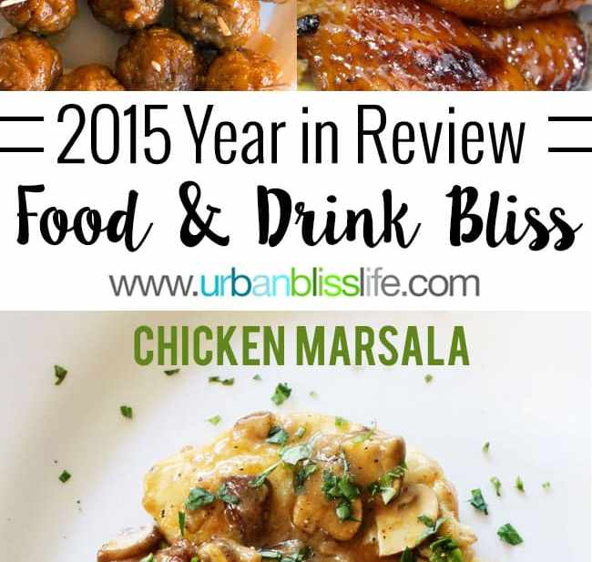 2015 year review food bliss on UrbanBlissLife.com