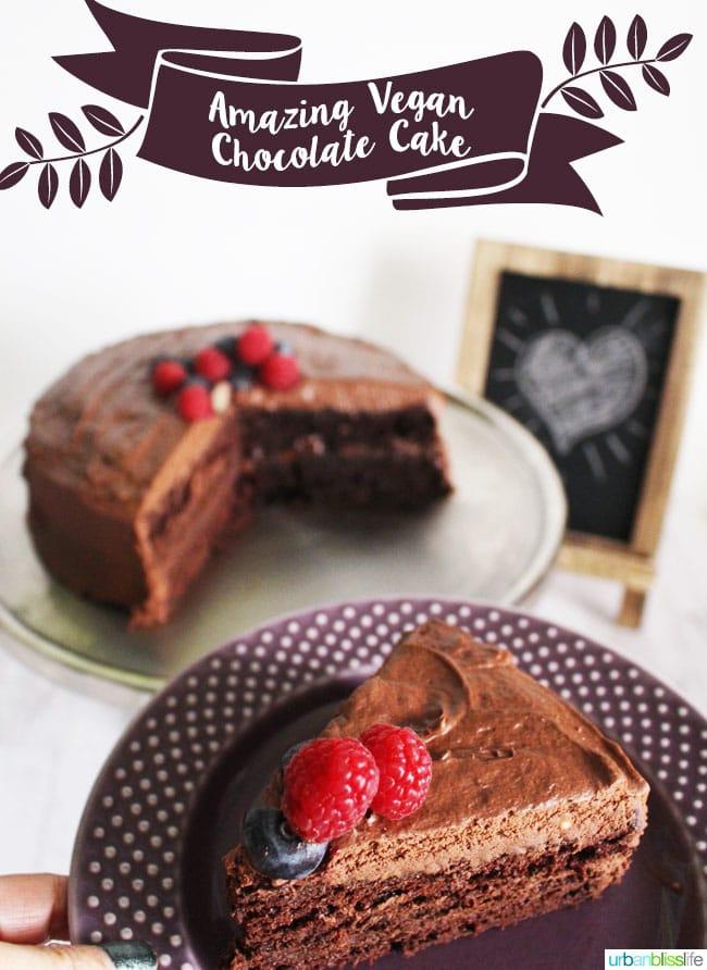 Food Bliss Vegan Chocolate Cake That Everyone Will Love