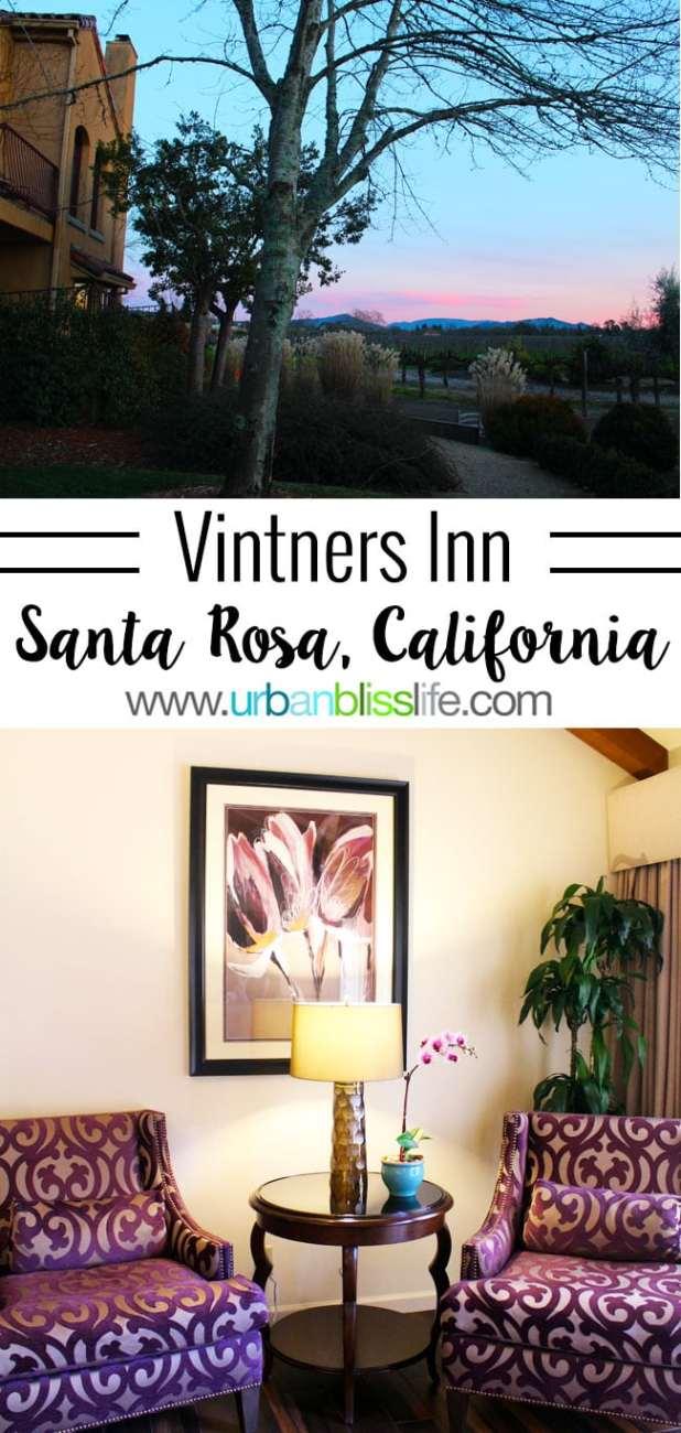 Travel Bliss: Vintners Inn