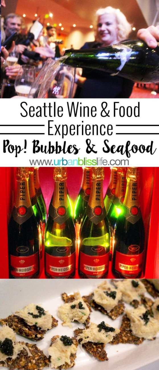 Travel Bliss: Seattle Wine & Food Experience POP! Bubbles & Seafood