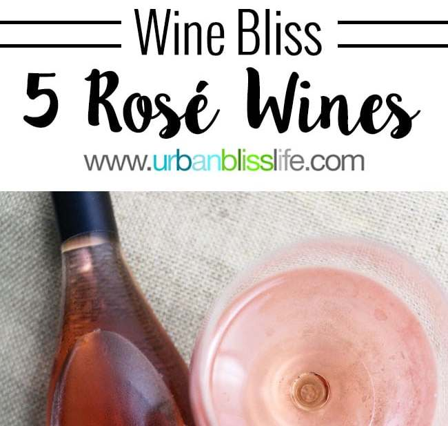 5 Rosé Wines to Try on June 11, 2016, National Drink Rosé Day