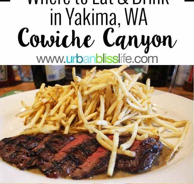 Where to eat in Yakima, Washington: Cowiche Canyon Restaurant review on UrbanBlissLife.com