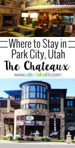 If you are traveling to Park City for skiing or summer adventures, The Chateaux in Deer Valley, Utah is a relaxing getaway. Hotel review on UrbanBlissLife.com