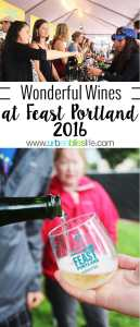 wonderful wines at Feast Portland 2016, on UrbanBlissLife.com