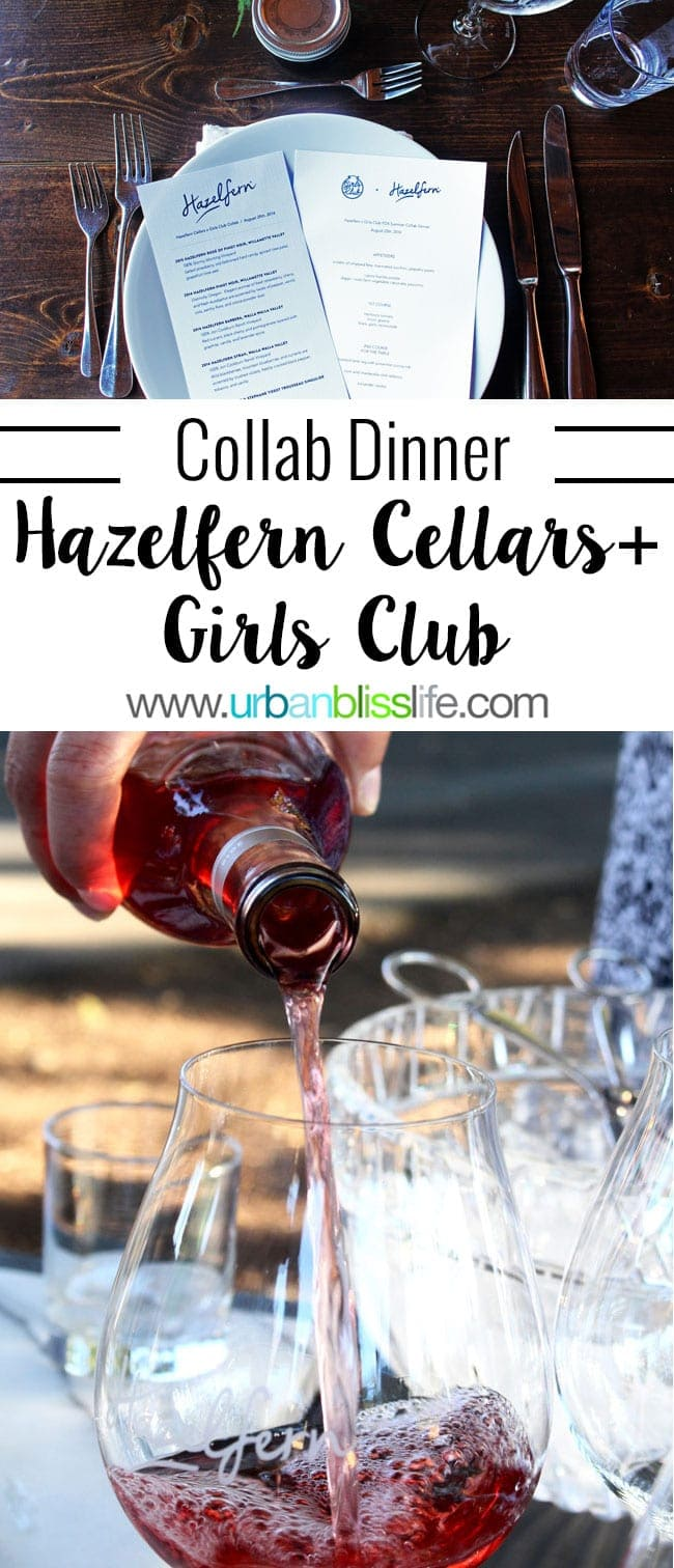 Hazelfern Cellars Girls Club Dinner on UrbanBlissLife.com