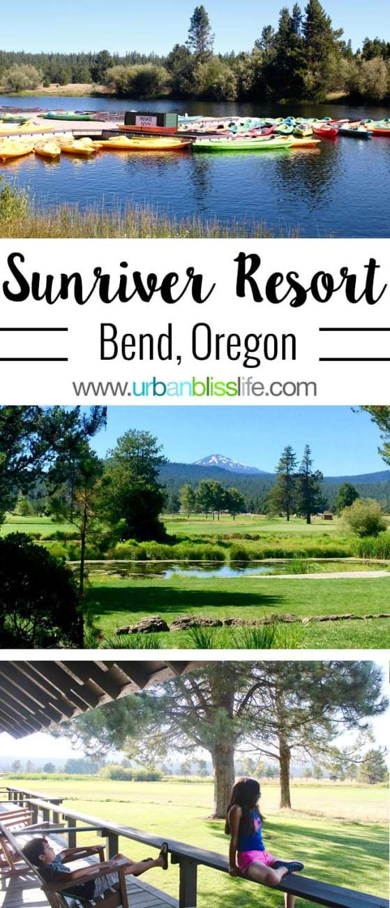 TRAVEL BLISS: Sunriver Resort in Bend, Oregon
