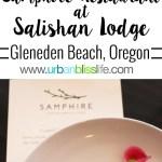 Salishan Lodge's Samphire Restaurant Opens, restaurant review on UrbanBlissLife.com