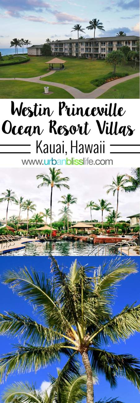 Travel Bliss: The Westin Princeville Ocean Resort Villas in Kauai Hawaii
