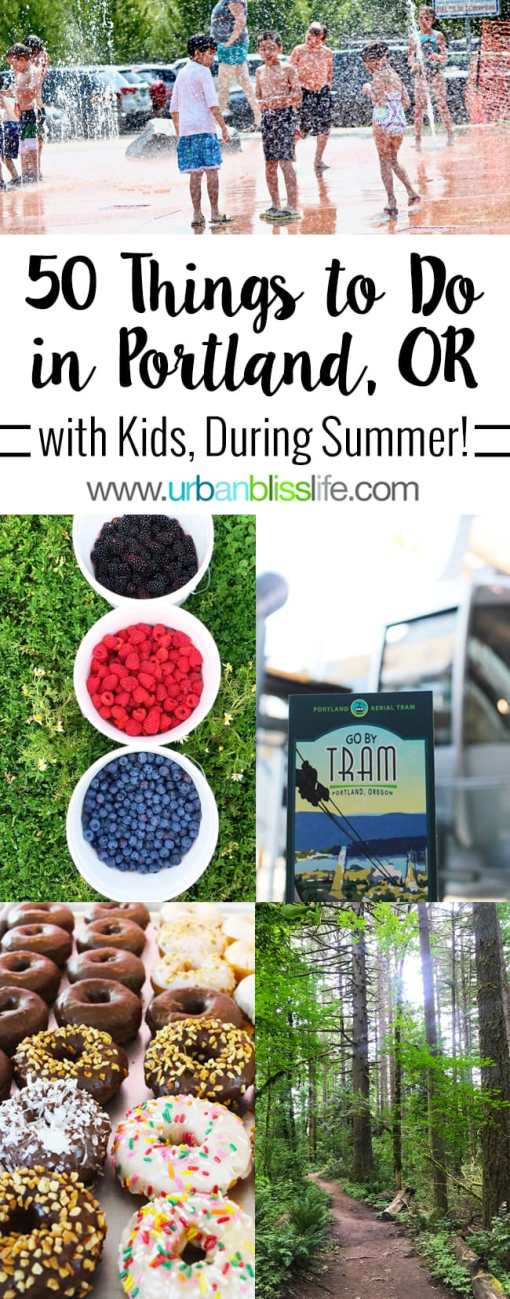 Travel Bliss: 50 Things to Do in Portland, Oregon with Kids During the Summer