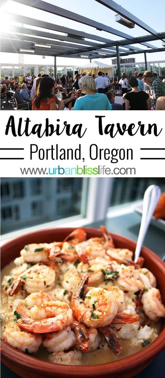 FOOD BLISS: Altabira Tavern's Rooftop Restaurant in Portland, Oregon