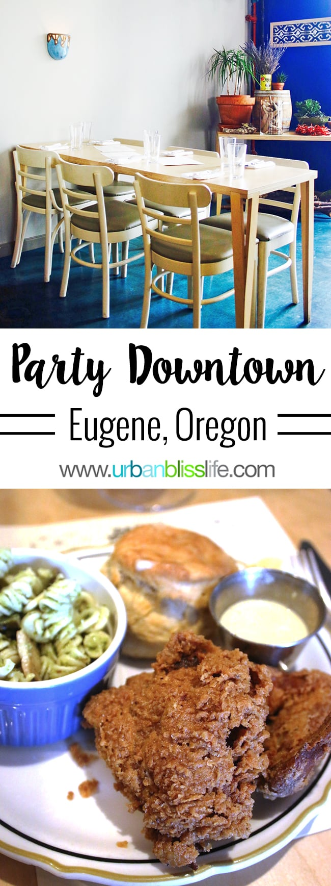 Party Downtown restaurant in Eugene, Oregon. Food Travel Bliss on UrbanBlissLife.com