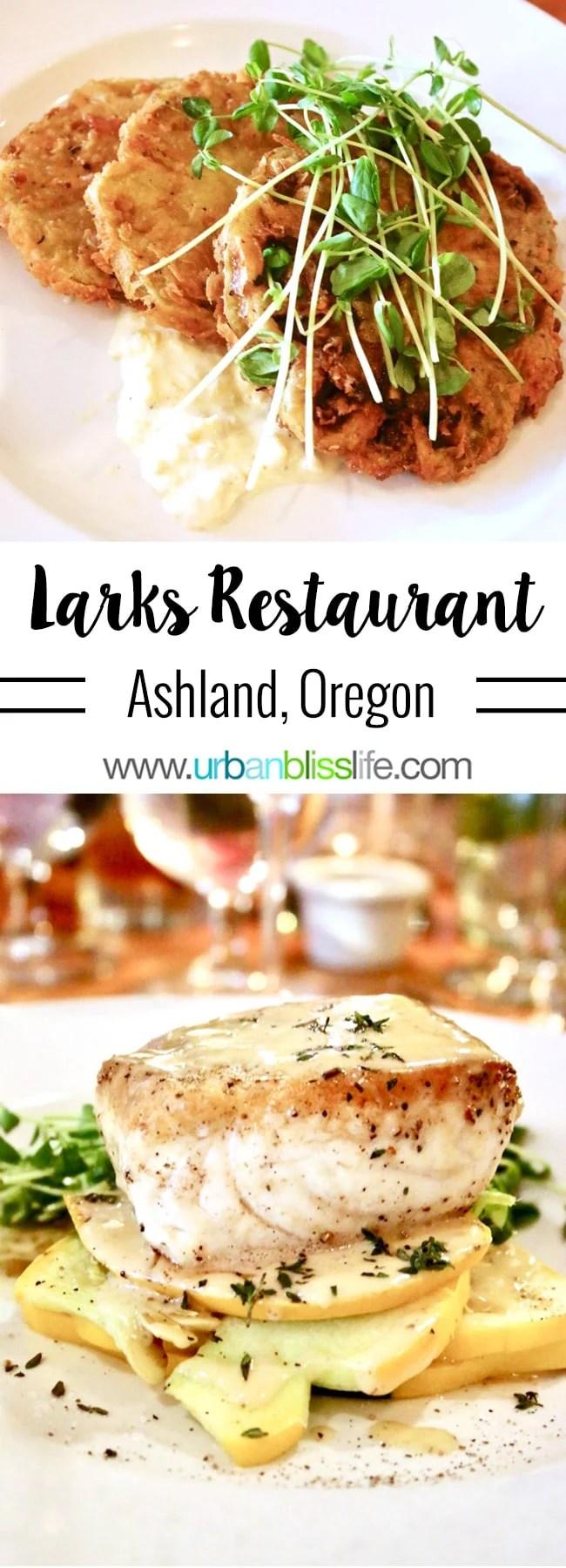 Larks Restaurant in Ashland, Oregon. Restaurant review on UrbanBlissLife.com