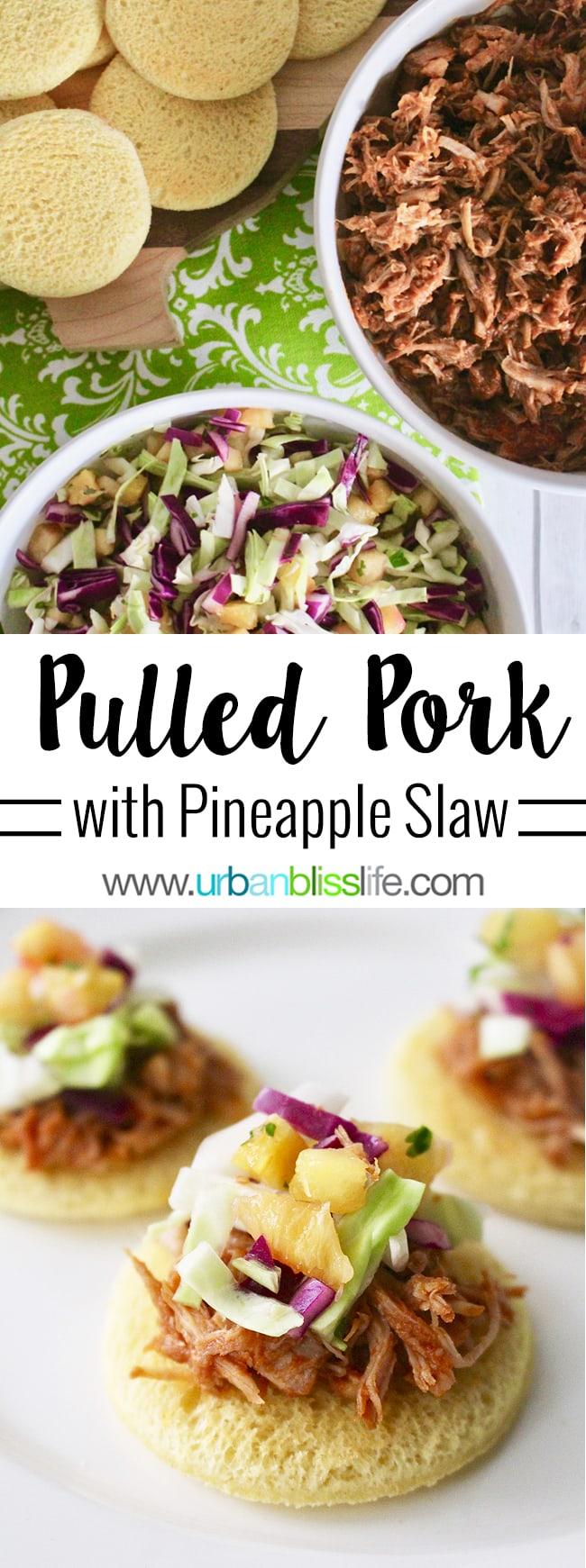 Pulled Pork Sliders with Pineapple Slaw recipe on UrbanBlissLife.com