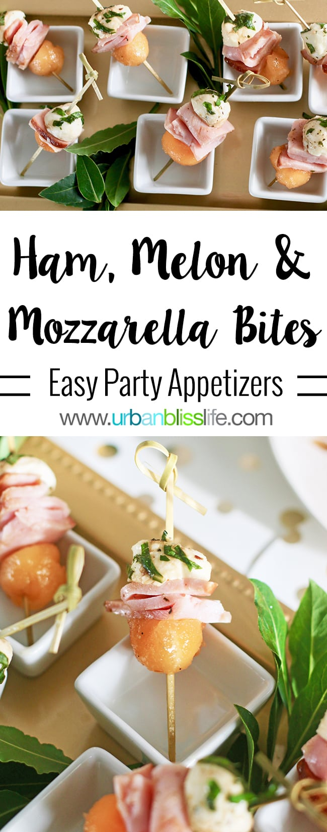Ham, Melon, Mozarella Bites party appetizer recipe on UrbanBlissLife.com