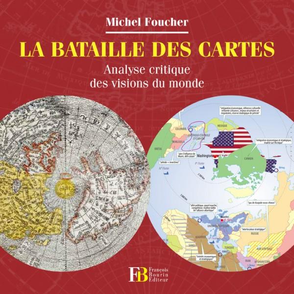 La Bataille des cartes, analyse critique des visions du monde
