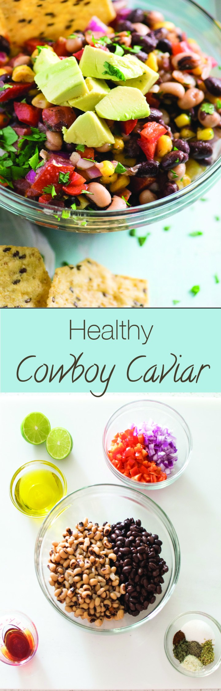 This healthy Cowboy Caviar is a colorful, fresh, low carb snack or summer picnic dip!