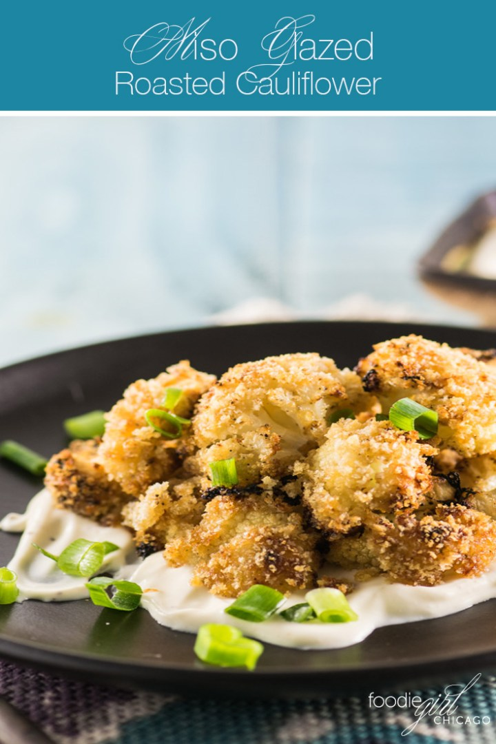 Miso Glazed Roasted Cauliflower