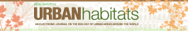 Urban Habitats: An Electronic Journal on the Biology of Urban Areas Around the World