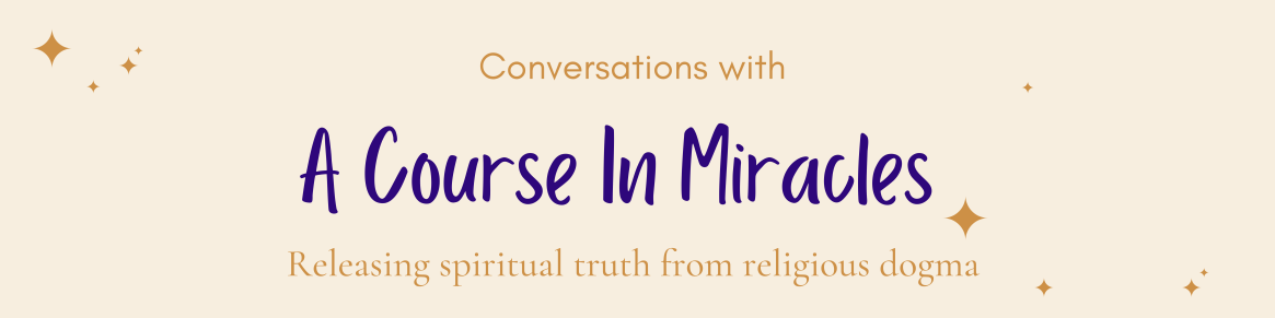 Copy of A Course In Miracles Blog Banner