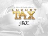Music: 44 Roc -Luxury Tax