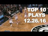Top 10 NBA Plays of the Night: 12.26.16