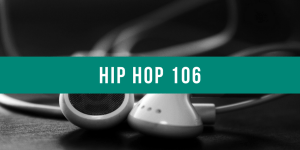 Hip hop 106