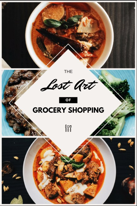 lost-art-of-grocery-shopping