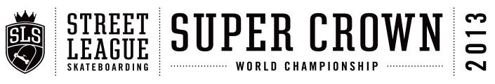 Street League Skateboarding Super Crown Final