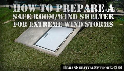 Preparing a Safe Room, Wind Shelter for Tornados, Hurricanes