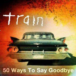 Train_50_Ways_to_Say_Goodbye