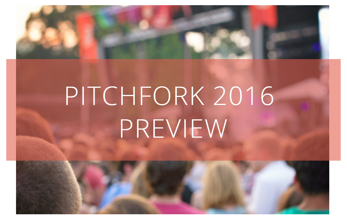 pitchfork-2016-preview-urbnexplorer