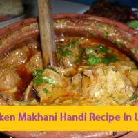 Chicken Makhani Handi Recipe In Urdu
