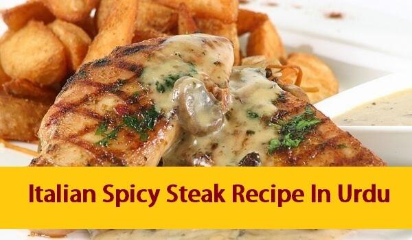 Italian_Spicy_Steak_Recipe_In_Urdu