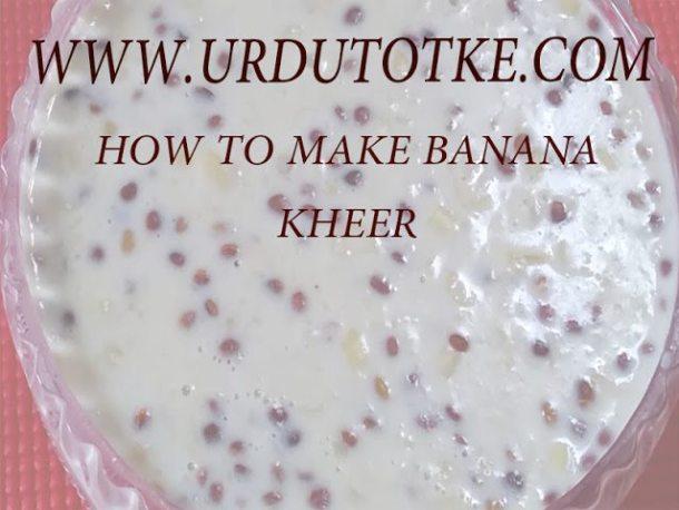 how to make banana kheer