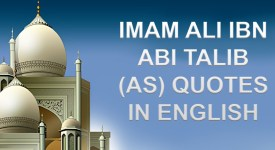 IMAM ALI IBN ABI TALIB (AS) Quotes in English
