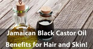 jamaican castor oil benefits