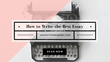 reasons to get essay writing help for your college essay  a detailed guide on how to write the best essay