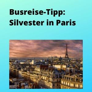 Busreise-Tipp Silvester in Paris