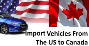import-vehicles-from-the-us-to-canada
