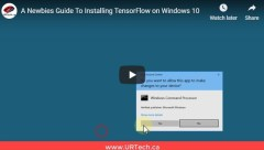 A Newbies Guide To Installing TensorFlow on Windows 10