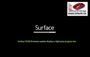microsoft surface - light grey light gray bar under surface means Surface TCON firmware update displays a light gray progress bar
