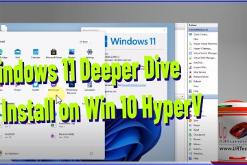 Windows 11 Deeper Dive and Install as a Virtual Machine on Windows 10