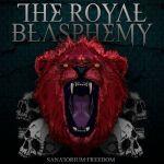 THE ROYAL BLASPHEMY - Sanatorium:Freedom