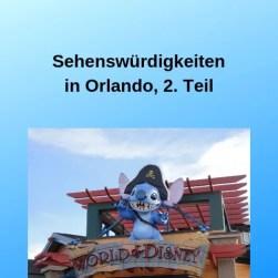 Sehenswürdigkeiten in Orlando, 2. Teil