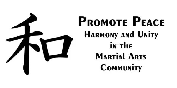Promote Peace: Harmony and Unity in the Martial Arts