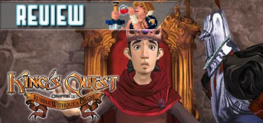 REVIEW – King's Quest: Rubble Without A Cause