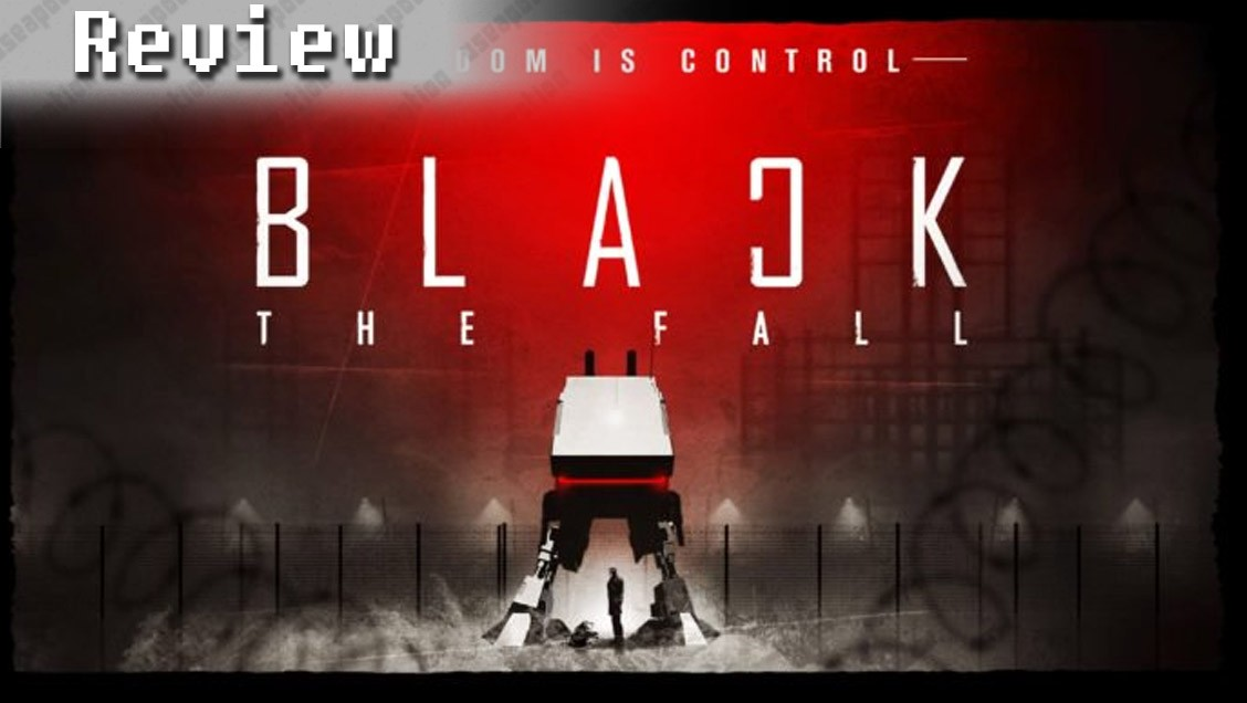 Black The Fall | REVIEW
