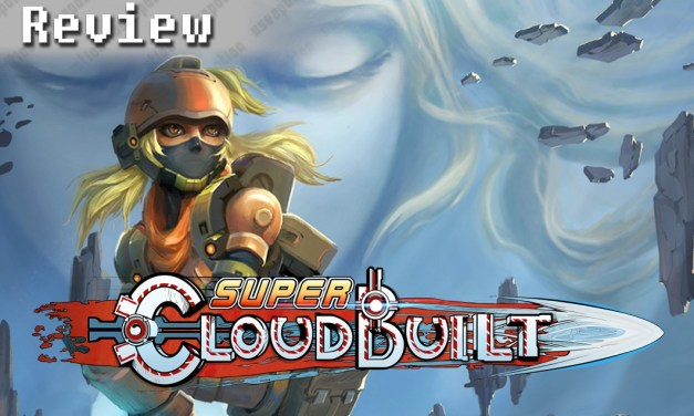 Super Cloudbuilt | REVIEW
