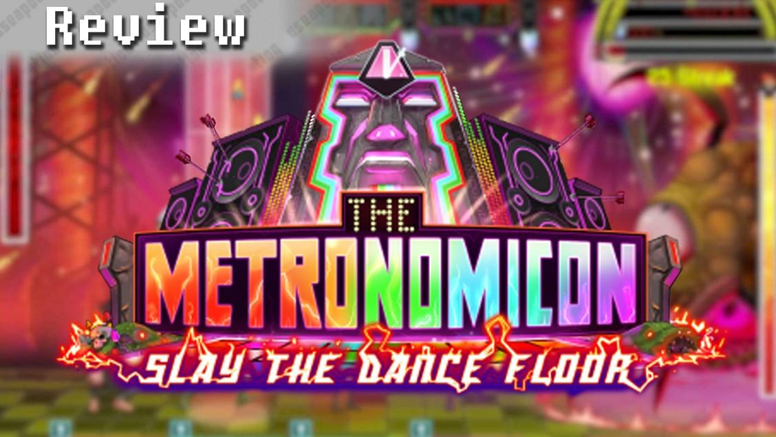 Metronomicon: Slay the Dance Floor   REVIEW